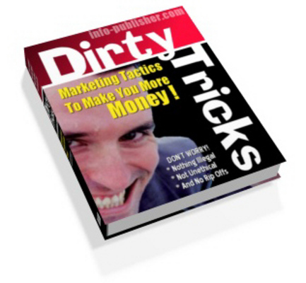 Product picture Dirty Tricks Of Affiliate Marketing